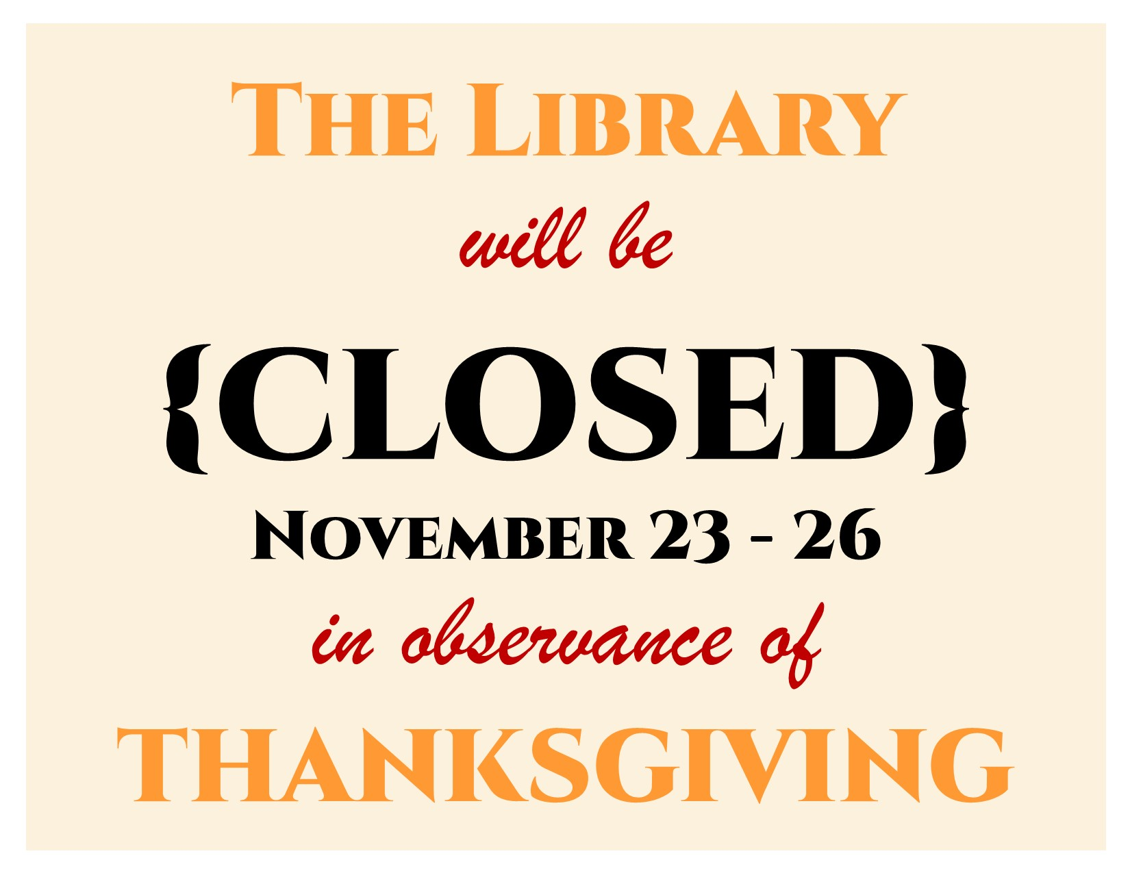 library closed for thanksgiving