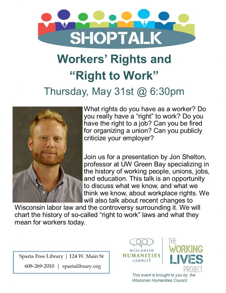 "ShopTalk: Workers' Rights and ""Right to Work"""