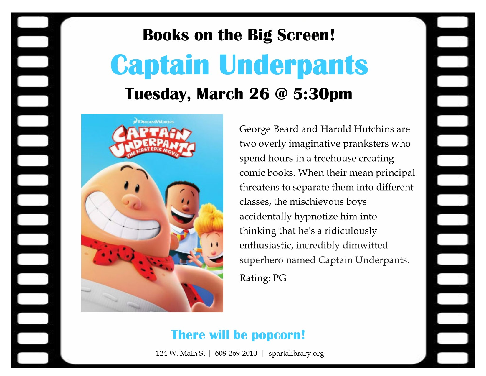 Books on the Big Screen: Captain Underpants @ Sparta Free Library