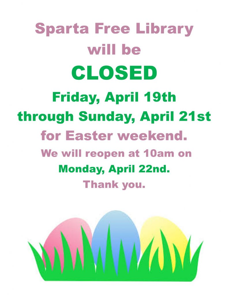 Library Closed Easter Weekend