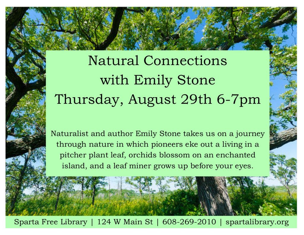 Natural Connections with Emily Stone